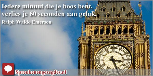 Iedere minuut die je boos bent, verlies je 60 seconden aan geluk.